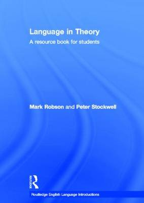 Language in Theory: A Resource Book for Students - Routledge English Language Introductions (Hardback)