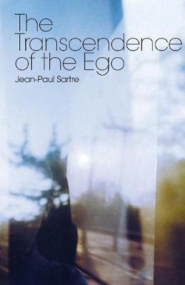 The Transcendence of the Ego: A Sketch for a Phenomenological Description (Paperback)