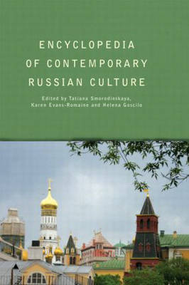 Encyclopedia of Contemporary Russian Culture - Encyclopedias of Contemporary Culture (Hardback)
