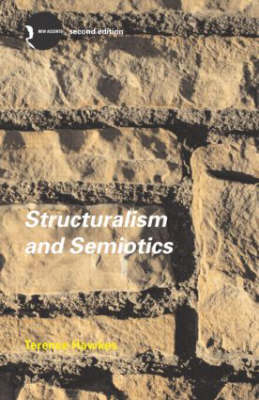 Structuralism and Semiotics - New Accents (Paperback)