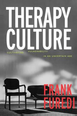 Therapy Culture: Cultivating Vulnerability in an Uncertain Age (Paperback)