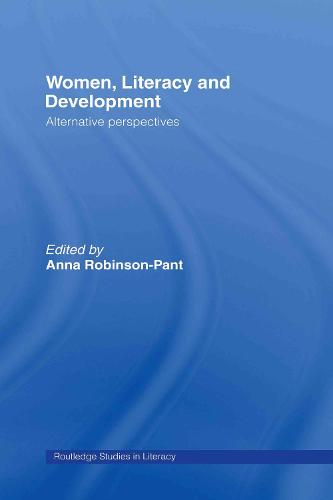 Women, Literacy and Development - Routledge Research in Literacy (Hardback)