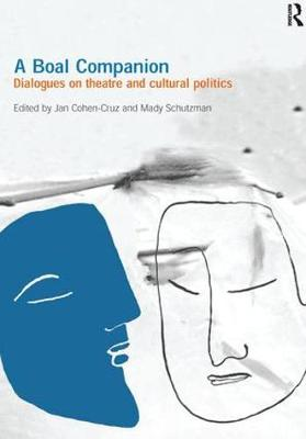 A Boal Companion: Dialogues on Theatre and Cultural Politics (Paperback)