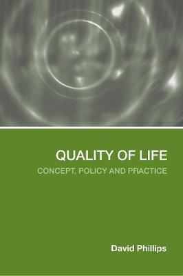 Quality of Life: Concept, Policy and Practice (Paperback)