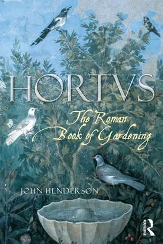 The Roman Book of Gardening (Paperback)