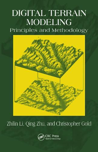 Digital Terrain Modeling: Principles and Methodology (Hardback)