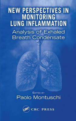 New Perspectives in Monitoring Lung Inflammation: Analysis of Exhaled Breath Condensate (Hardback)