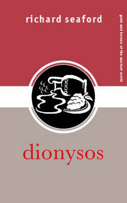 Dionysos - Gods and Heroes of the Ancient World (Paperback)