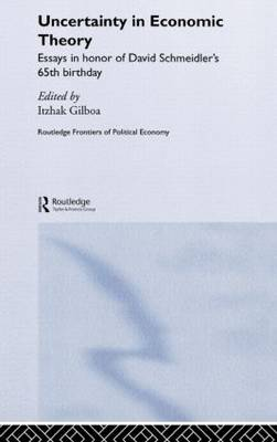 Uncertainty in Economic Theory - Routledge Frontiers of Political Economy (Hardback)