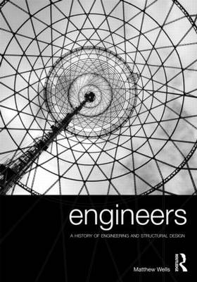 Engineers: A History of Engineering and Structural Design (Paperback)