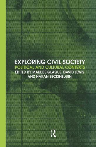 Exploring Civil Society: Political and Cultural Contexts (Hardback)