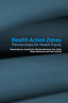 Health Action Zones: Partnerships for Health Equity (Paperback)