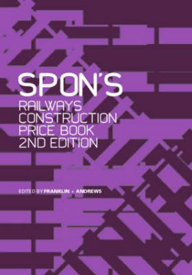 Spon's Railways Construction Price Book - Spon's Price Books (Hardback)
