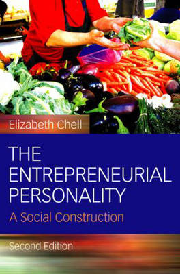 The Entrepreneurial Personality: A Social Construction (Hardback)