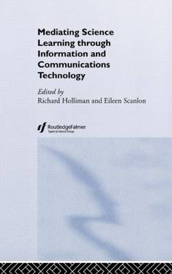 Mediating Science Learning through Information and Communications Technology (Hardback)