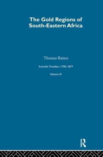 Gold Region:Sci Tra 1791-1877 (Hardback)