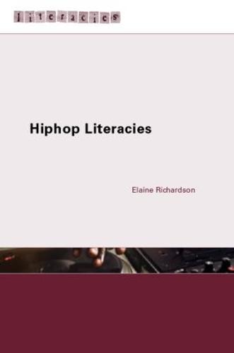Hip Hop Literacies - Literacies (Paperback)