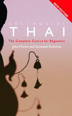 Colloquial Thai: The Complete Course for Beginners - Colloquial Series (Paperback)