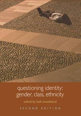 Questioning Identity: Gender, Class, Nation - Understanding Social Change (Hardback)