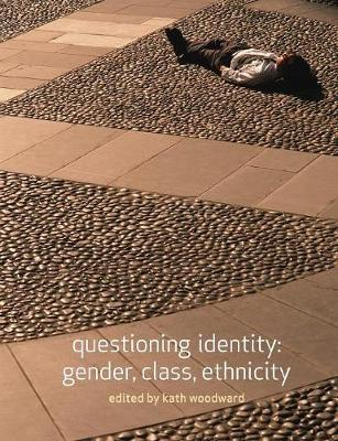 Questioning Identity: Gender, Class, Nation - Understanding Social Change (Paperback)