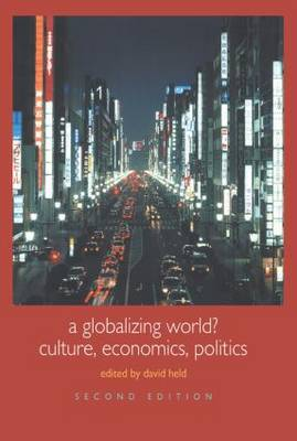 A Globalizing World?: Culture, Economics, Politics - Understanding Social Change (Hardback)