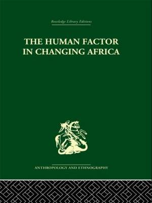 The Human Factor in Changing Africa (Hardback)