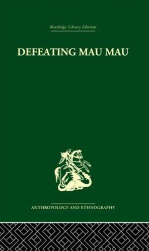 Defeating Mau Mau (Hardback)
