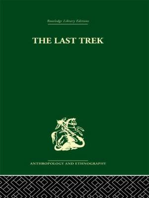 The Last Trek: A Study of the Boer People and the Afrikaner Nation (Hardback)