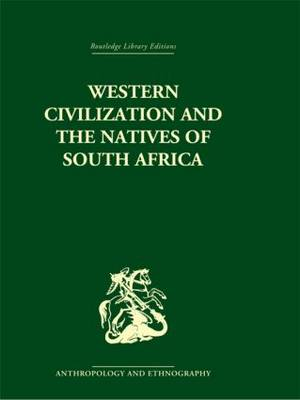 Western Civilization in Southern Africa: Studies in Culture Contact (Hardback)