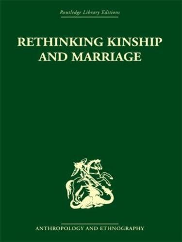 Rethinking Marriage and Kinship (Hardback)