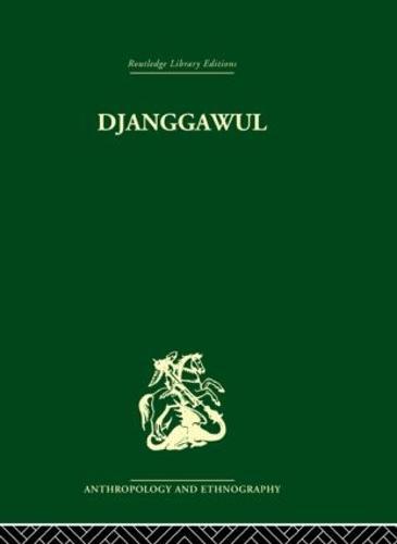 Djanggawul: An Aboriginal Religious Cult of North-Eastern Arnhem Land (Hardback)