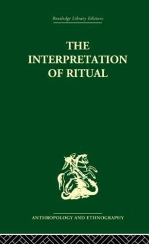 The Interpretation of Ritual: The Procreative Beliefs of the Australian Aborigines (Hardback)