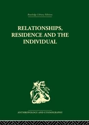 Relationships, Residence and the Individual: A Rural Panamanian Community (Hardback)