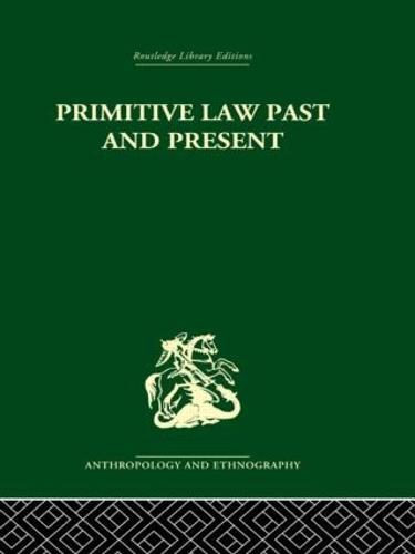 Primitive Law, Past and Present (Hardback)