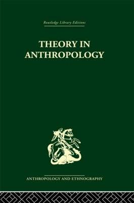 Theory in Anthropol Liban: Volume 86: A Source Book (Hardback)
