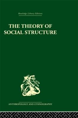 The Theory of Social Structure (Hardback)