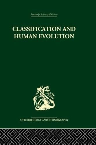 Classification and Human Evolution (Hardback)
