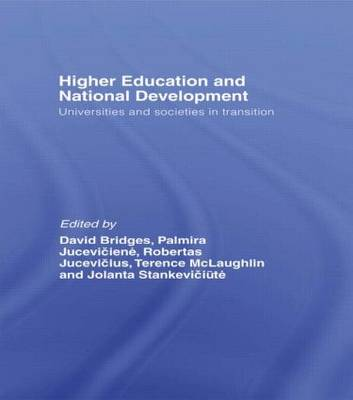 Higher Education and National Development: Universities and Societies in Transition (Hardback)