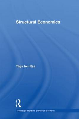 Structural Economics - Routledge Frontiers of Political Economy (Hardback)