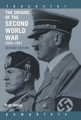 The Origins of the Second World War 1933-1941 - Lancaster Pamphlets (Hardback)