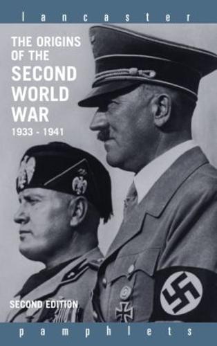 The Origins of the Second World War 1933-1941 - Lancaster Pamphlets (Paperback)