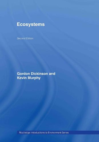 Ecosystems - Routledge Introductions to Environment: Environmental Science (Hardback)