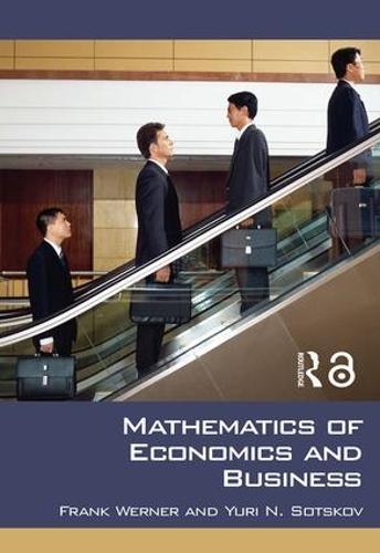 Mathematics of Economics and Business (Paperback)