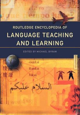 Routledge Encyclopedia of Language Teaching and Learning (Paperback)