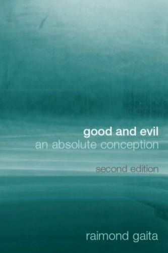 Good and Evil: An Absolute Conception (Paperback)
