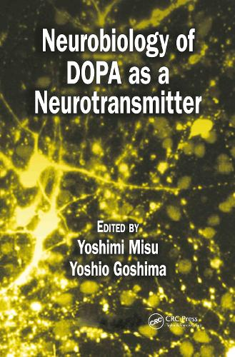 Neurobiology of DOPA as a Neurotransmitter (Hardback)