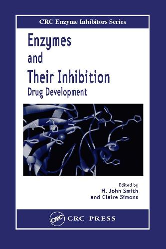 Enzymes and Their Inhibitors: Drug Development (Hardback)