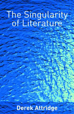 The Singularity of Literature (Paperback)