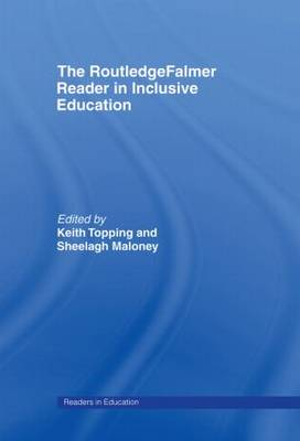 The RoutledgeFalmer Reader in Inclusive Education - RoutledgeFalmer Readers in Education (Hardback)