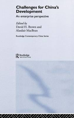 Challenges for China's Development: An Enterprise Perspective - Routledge Contemporary China Series (Hardback)